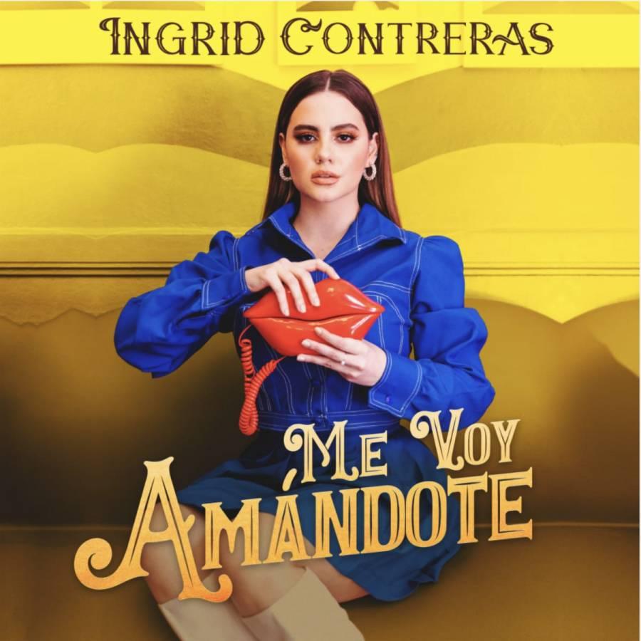 """Ingrid Contreras alza la voz por todas las mujeres con el tema """"Me voy amándote"""""""