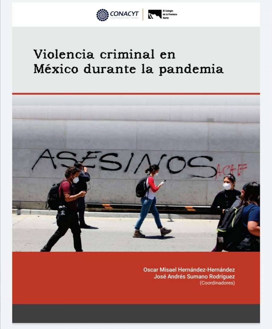 Delincuencia no para en pandemia: Conacyt