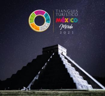 Adelantan celebración del Tianguis Turístico 2021 en Mérida