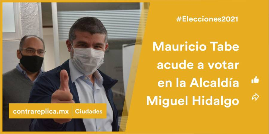 Mauricio Tabe acude a votar en la alcaldía Miguel Hidalgo