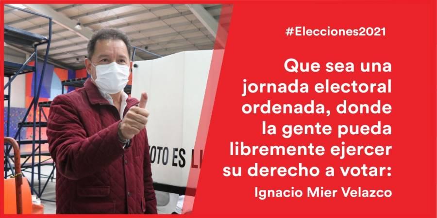 Que sea una jornada electoral ordenada, donde la gente pueda libremente ejercer su derecho a votar: Ignacio Mier Velazco