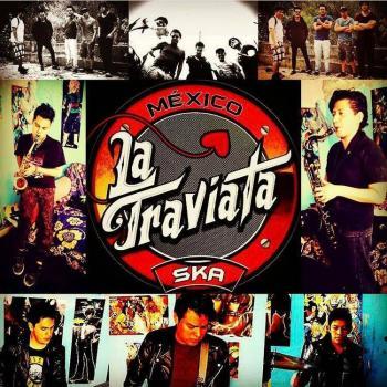 La Traviata ska: Ska punk para todo México