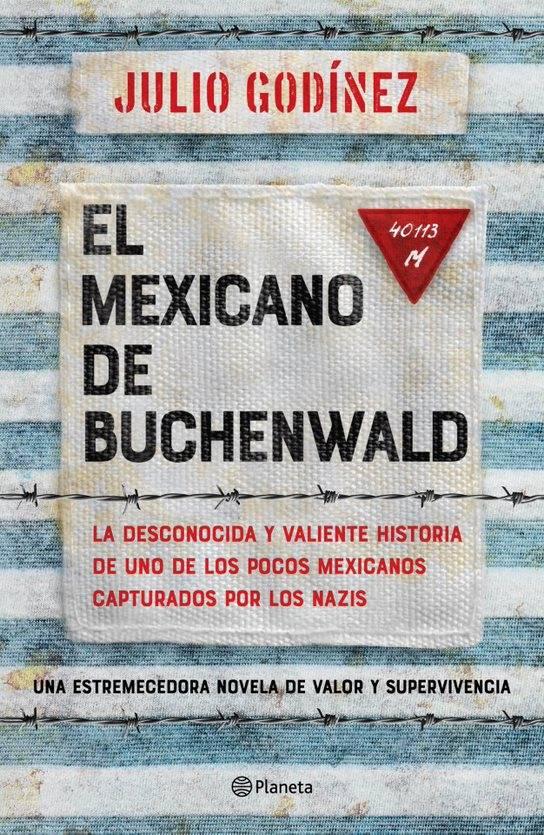 """""""El mexicano de Buchenwald"""", una historia en la Alemania Nazi"""