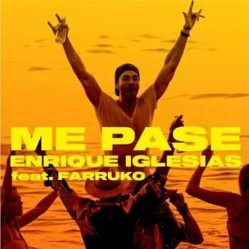 "Enrique Iglesias recibe el verano con ""Me pasé"" a dueto con Farruko"