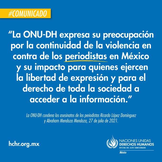 ONU-DH condena los asesinatos de periodistas Ricardo López y Abraham Mendoza