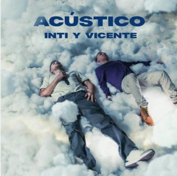 Inti y Vicente lanzan EP con lo mejor de su pop romántico