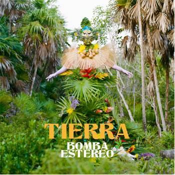 """Lanza Bomba Stereo """"Tierra"""", un EP que dará forma a su disco """"Deja"""""""