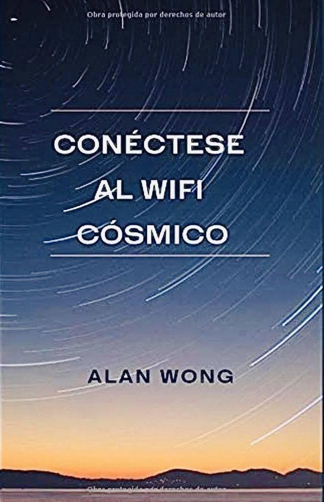 """Alan Wong revela sus secretos en el libro """"Conéctese al wifi cósmico"""""""