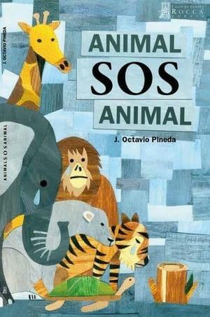 """""""Animal SOS Animal"""" … el grito de especies en extinción en poemas del mexicano Octavio Pineda"""