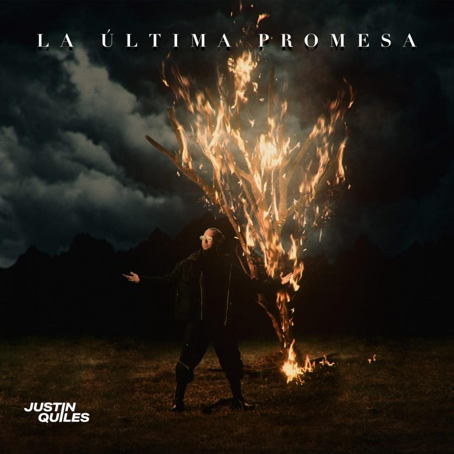 """Justin Quiles lanza """"La última promesa"""", un álbum con estrellas invitadas"""