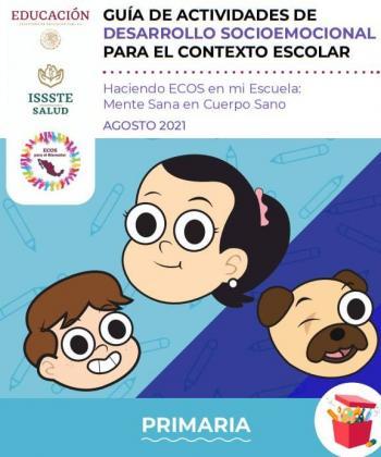 Guía de Actividades de Desarrollo Socioemocional para el Contexto Escolar (Primaria)