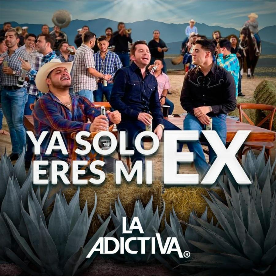 """Celebra La Adictiva mes de la Patria en México con EP """"Ya solo eres mi Ex"""""""