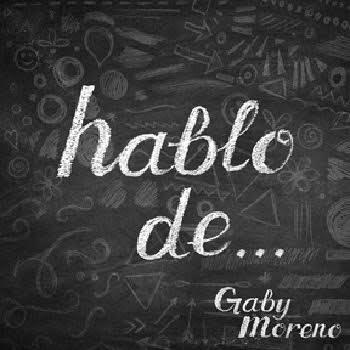 """Lanza Gaby Moreno """"Hablo de…"""" que forma parte del filme """"Language lessons"""""""