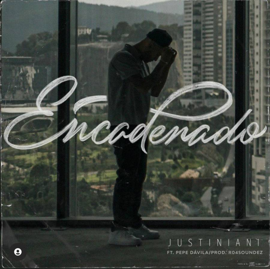 """Justiniani se libera en su nuevo track """"Encadenado"""""""