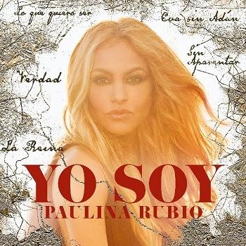 """Paulina Rubio dice no deberle nada a nadie en su nuevo sencillo """"Yo soy"""""""