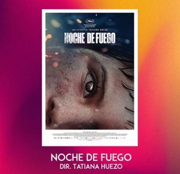 """""""Noche de Fuego"""" representará a México en los Premios Oscar"""