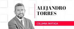 Columna de Alejandro Torres