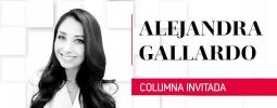Columna de Alejandra Gallardo