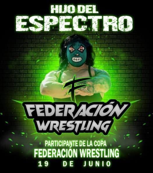 El Hijo del Espectro Jr. presente en Federación Wrestling