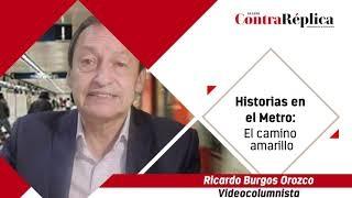 HISTORIAS EN EL METRO EL CAMINO AMARILLO