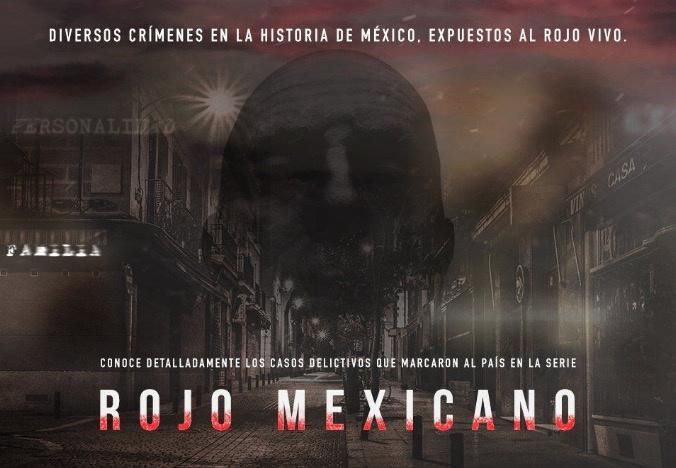 """Canal Once estrena serie """"Rojo mexicano"""": crímenes que dejaron huella en la historia de México"""