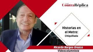 HISTORIAS EN EL METRO CHIQUILLADA