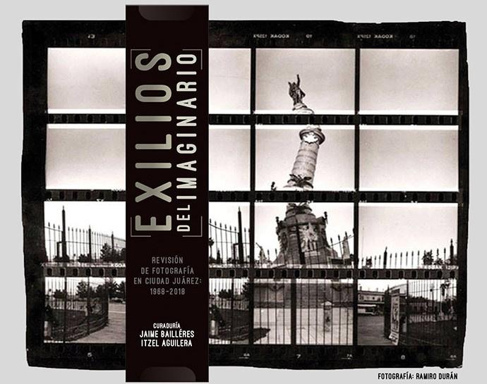 Los Exilios del imaginario reflejan las últimas cinco décadas de Ciudad Juárez