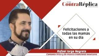 Felicidades de parte de Jorge Negrete y el equipo de ContraReacuteplica